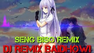 Dj Remix Slow Sing Biso Mantap