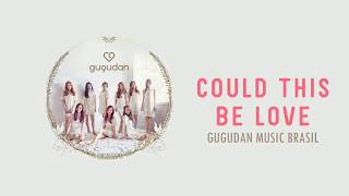 Gugudan - Could This Be Love
