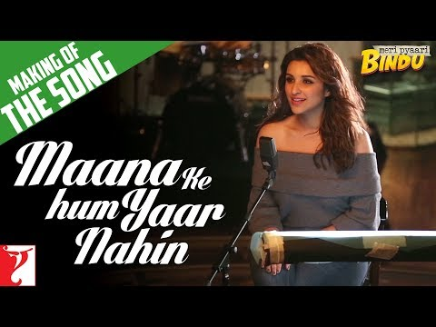 Thumbnail: Making Of The Song - Maana Ke Hum Yaar Nahin | Meri Pyaari Bindu | Ayushmann | Parineeti