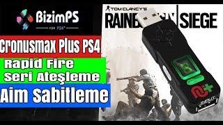 PS4 CronusmaxPlus Geri Tepme Rapid Fire Modu | Rainbow Six Siege ÖZEL