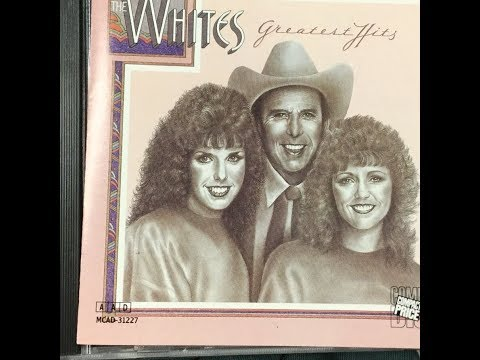 "The  Whites - ""Greatest Hits"" (complete Album ) [1986] Country/bluegrass Hybrid"