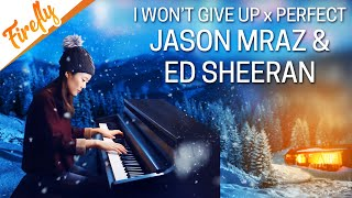 Ed Sheeran Jason Mraz - I won't give up - Perfect Medley - Wedding Version