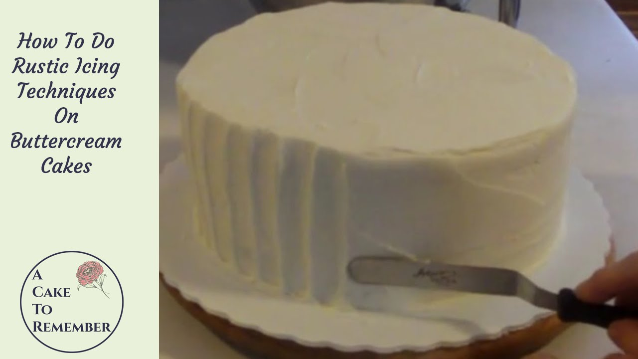 How To Ice A Cake Using Rustic Icing Cake Decorating Tutorial For Beginners Rustic Wedding