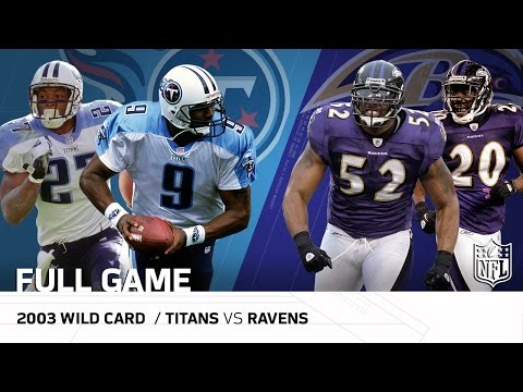 2003 AFC Wild Card: Tennessee Titans vs. Baltimore Ravens | NFL Full Game