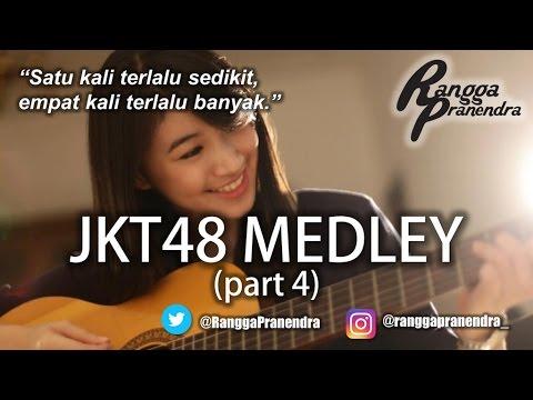 JKT48 MEDLEY (part 4) by Rangga Pranendra