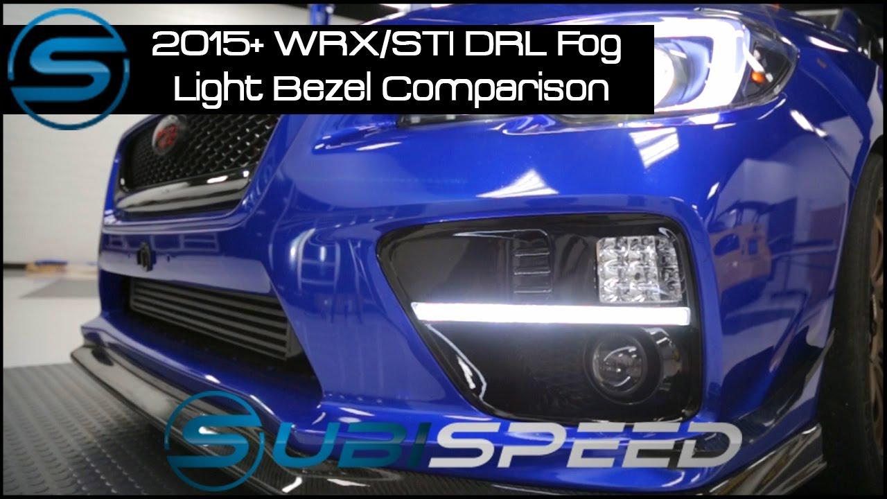 Subispeed - 2015 WRX/STI DRL Fog Light Bezel Comparison ...