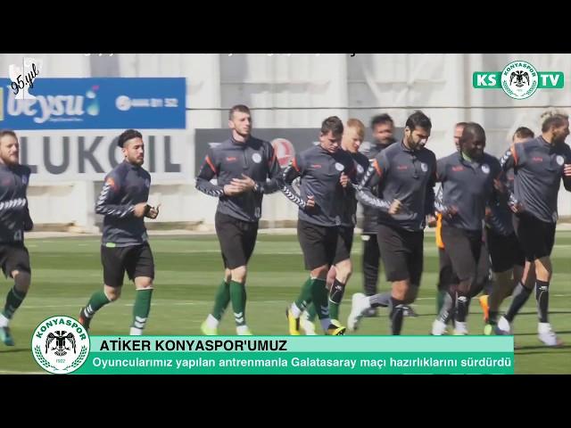 Atiker Konyaspor'umuz yapılan antrenmanla Galatasaray maçı hazırlıklarını sürdürdü