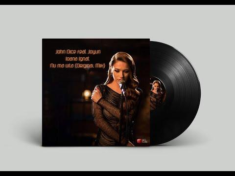John Dice feat. Joylin - Ioana Ignat - Nu ma uita (Original Mix)