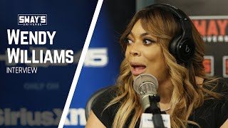 Wendy Williams Talks Divorce, Comedy Tour, Biopic and Rumors About Talk Show | SWAY'S UNIVERSE