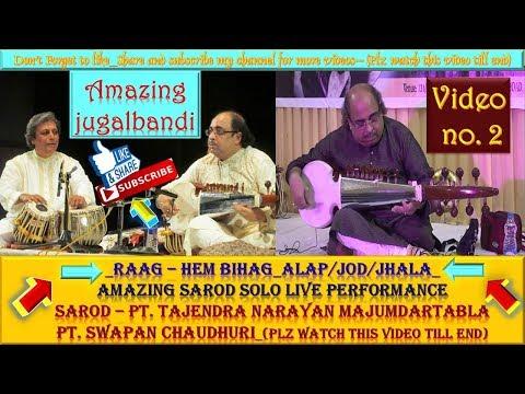 Raag-Hem Bihag Alap Jod/Jhala(Sarod Solo Ptra Narayan Majumdar)Tabla-Pandit Swapan Choudhuri