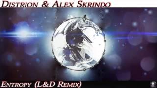 Distrion Alex Skrindo Entropy L D Remix.mp3