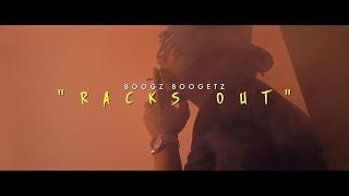 """Boogz Boogetz - """"Racks Out"""" (Music Video)  