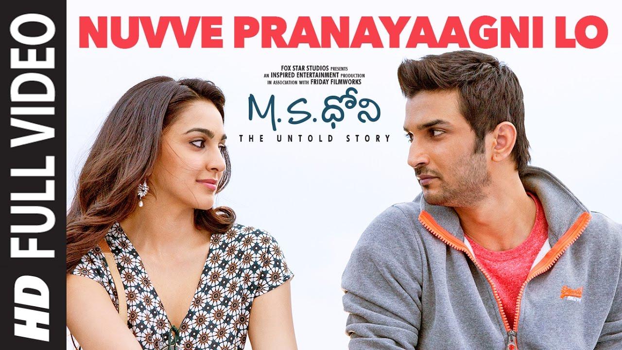 Download Nuvve Pranayaagni Lo Full Video Song || M.S.Dhoni - Telugu || Sushant Singh Rajput, Kiara Advani