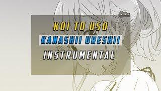 Koi To Uso - Kanashii Ureshii Instrumental(Opening TV Size)