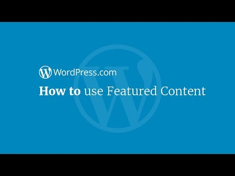 WordPress Tutorial: How to Use Featured Content