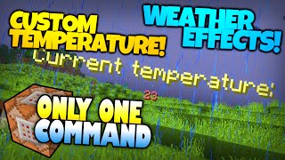 Minecraft | CUSTOM WEATHER! | Biting Winds, Hot Heat & More! | Only One Command (Minecraft Redstone)