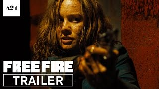 Free Fire | Official Red Band Trailer HD | A24 thumbnail