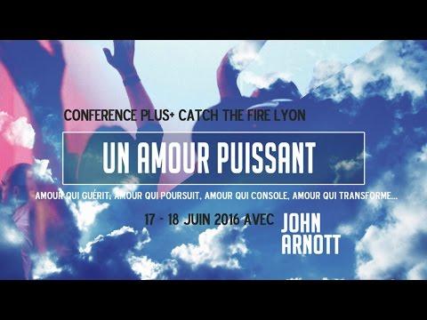 John Arnott à Catch the Fire Lyon