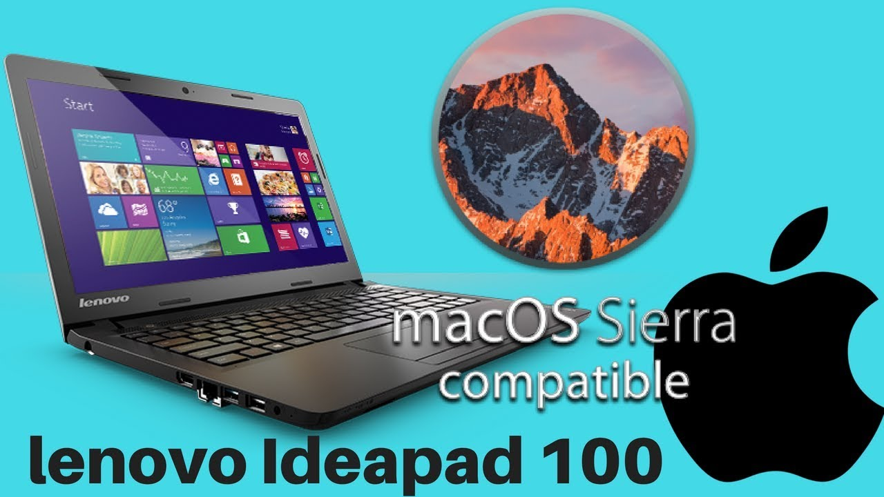 How to Install Mac os sierra hackintosh on Lenovo Ideapad 100 laptop