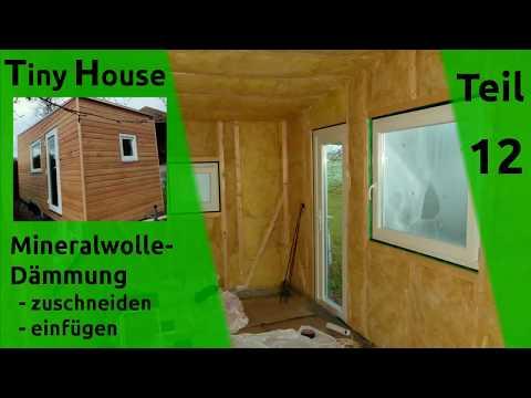 Tiny House Selber Bauen Dammung Wande Dach Teil 12 Youtube