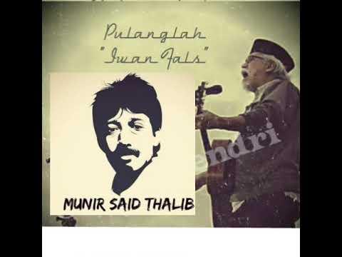 "Lagu Untuk Munir ""Pulanglah"" - Iwan Fals"