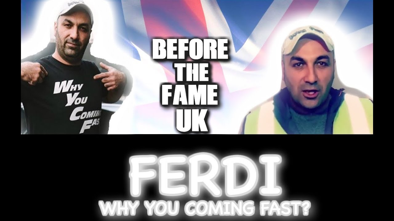 FERDI | Before The Fame UK | WHY YOU COMING FAST ? | BIOGRAPHY