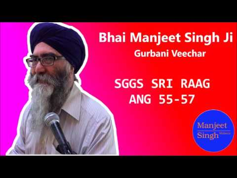 SGGS Sri Raag Ang 55-57 katha by Bhai Manjeet Singh Ji-Malaysia (20-7-17)