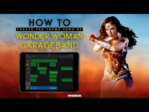 How To Create Wonder Woman Theme Song in GarageBand for iPad —Tutorial [4K]