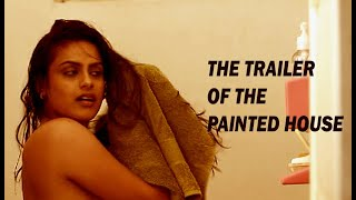 Trailer of Painted House Watch Full Movie on Netflix Neha Mahajan Kaladharan Chaayam Poosiya Veedu