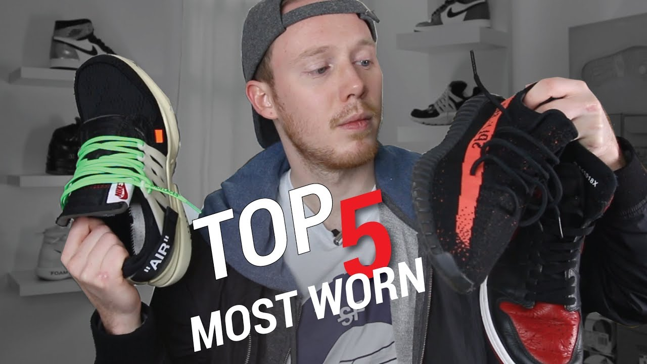 fad049adcc71d MY TOP 5 MOST WORN SNEAKERS OF 2017 - YouTube