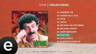 Aklı Yok (Müslüm Gürses) Official Audio #aklıyok #müslümgürses - Esen Müzik Video