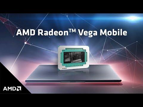 Radeon™ Vega Mobile: Remarkable Graphics Performance for Premium Notebooks