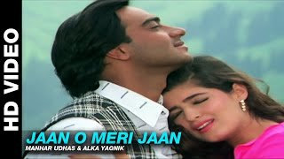 Video Jaan O Meri Jaan - Jaan | Manhar Udhas & Alka Yagnik | Ajay Devgn, Amrish Puri & Twinkle Khanna download MP3, 3GP, MP4, WEBM, AVI, FLV Mei 2018
