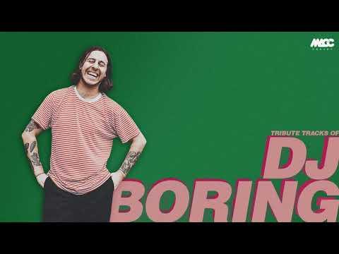DJ BORING set 2018 - Tribute tracks | DJ MACC