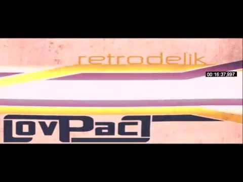 LovPact - Retrodelik [Full Album]
