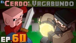 EL HUEVO! |  EL CERDO Y EL VAGABUNDO | EP60