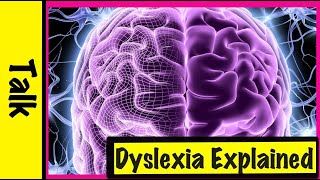 Dyslexia Explained: What's It Like Being Dyslexic?