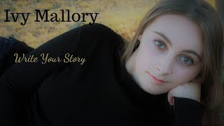 Write Your Story:  Ivy Mallory