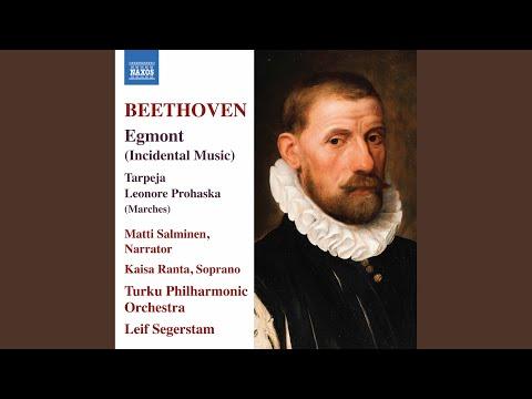 Egmont, Op. 84: Sorglos dem Wort des Königs trauend
