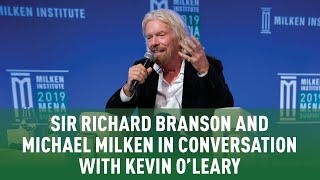 Sir Richard Branson and Michael Milken in Conversation with Kevin O