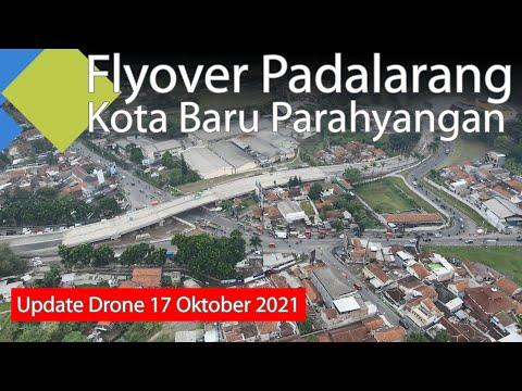Update Drone Progress Pembangunan Flyover Padalarang Kota Baru Parahyangan 17 Oktober 2021