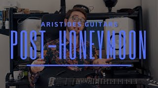 Gambar cover Aristides Guitars: Post Honeymoon Thoughts