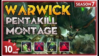 Warwick Montage | Best Warwick Plays S7 | Warwick Pentakill Compilation | League of Legends