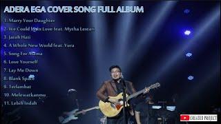 ADERA EGA COVER SONG FULL ALBUM