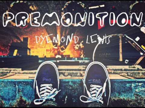 Dyemond lewis the meaning