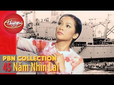Pbn Collection  Sàigòn 45 Năm Nhìn Lại