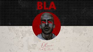 Olvi - BLA (prod. by Morde)