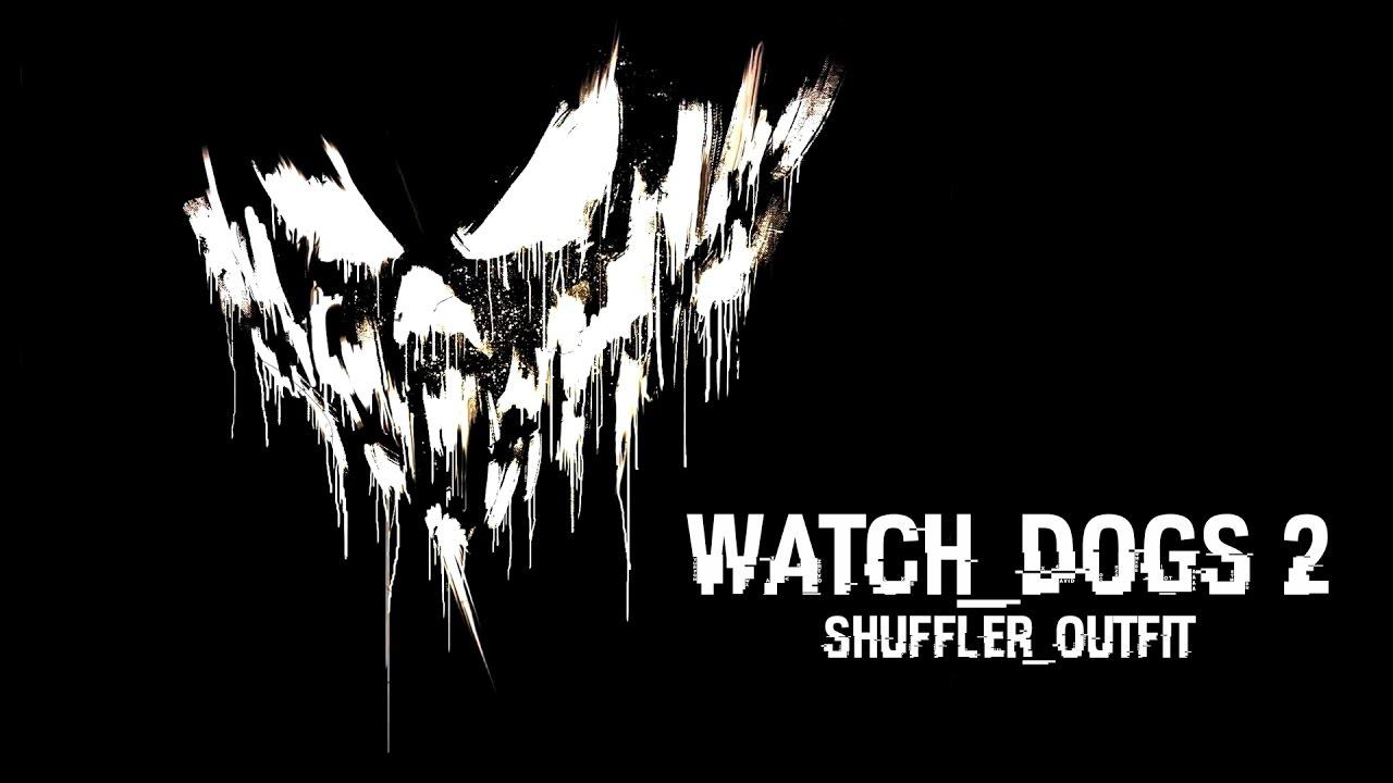 Watch Dogs The Shuffler