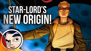 """Star Lord / Peter Quill's New Origin """"Guardians of the Galaxy"""" - Origins"""