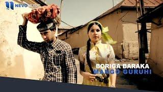 Mango guruhi - Boriga baraka | Манго гурухи - Борига барака